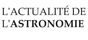 actualite astronomie