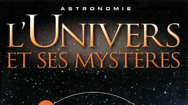 l univers et ses mysteres